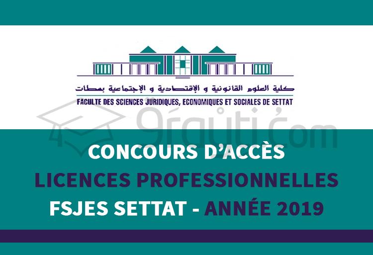 Concours d'accès aux Licences Professionnelles à la FSJES Settat 2019