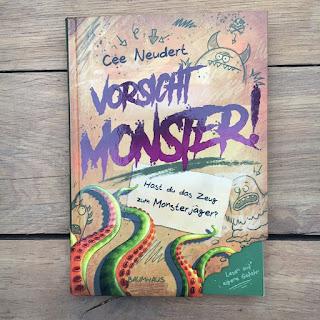 """""""Vorsicht Monster! Hast du das Zeug zum Monsterjäger?"""" von Cee Neudert, illustriert von Pascal Nöldner, erschienen im Baumhaus Verlag"""