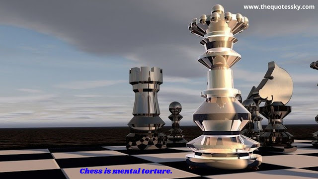 125+ Motivational Chess Quotes For Life Is Like a Game of Chess