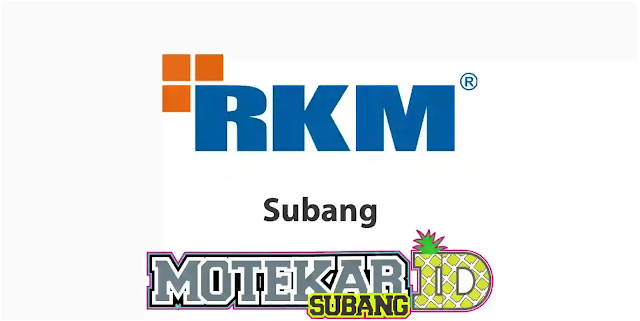 Info Loker RKM Cabang Subang