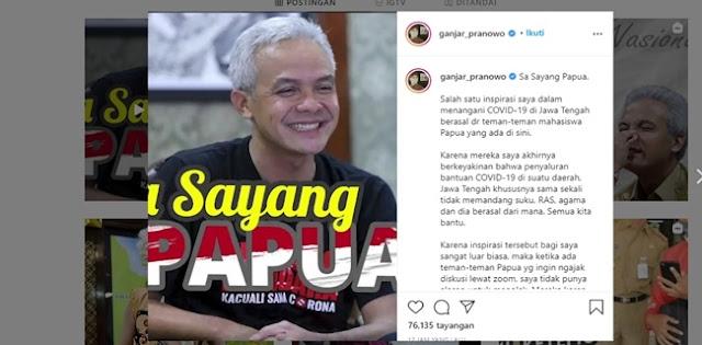 Ganjar Pranowo: Sa Sayang Papua, Kalimat Yang Tepat Untuk Wakili Perasaan Saya