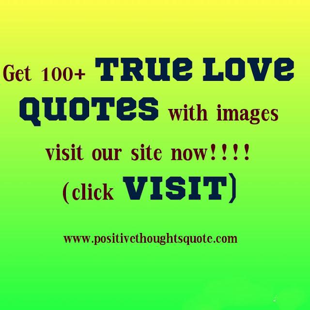 Get more True love quotes