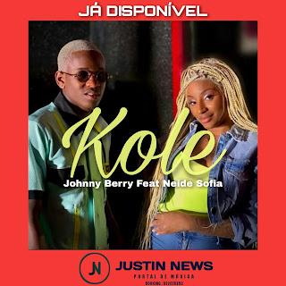 Neide Sofia – Kole (feat. Johnny Berry) - [Download mp3]