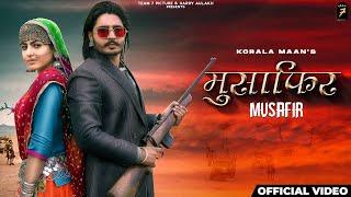 मुसाफिर MUSAFIR Lyrics - Korala Maan & Gurlej Akhtar