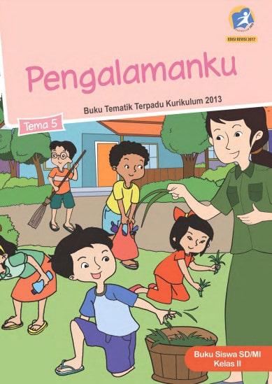 Buku Siswa Tema 5 Kelas 2 Revisi 2017 Kurikulum 2013