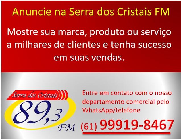 Anuncie na Rádio Serra dos Cristais FM de Cristalina Goiás