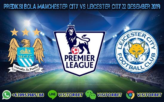 Prediksi Skor Manchester City vs Leicester City 22 Desember 2019