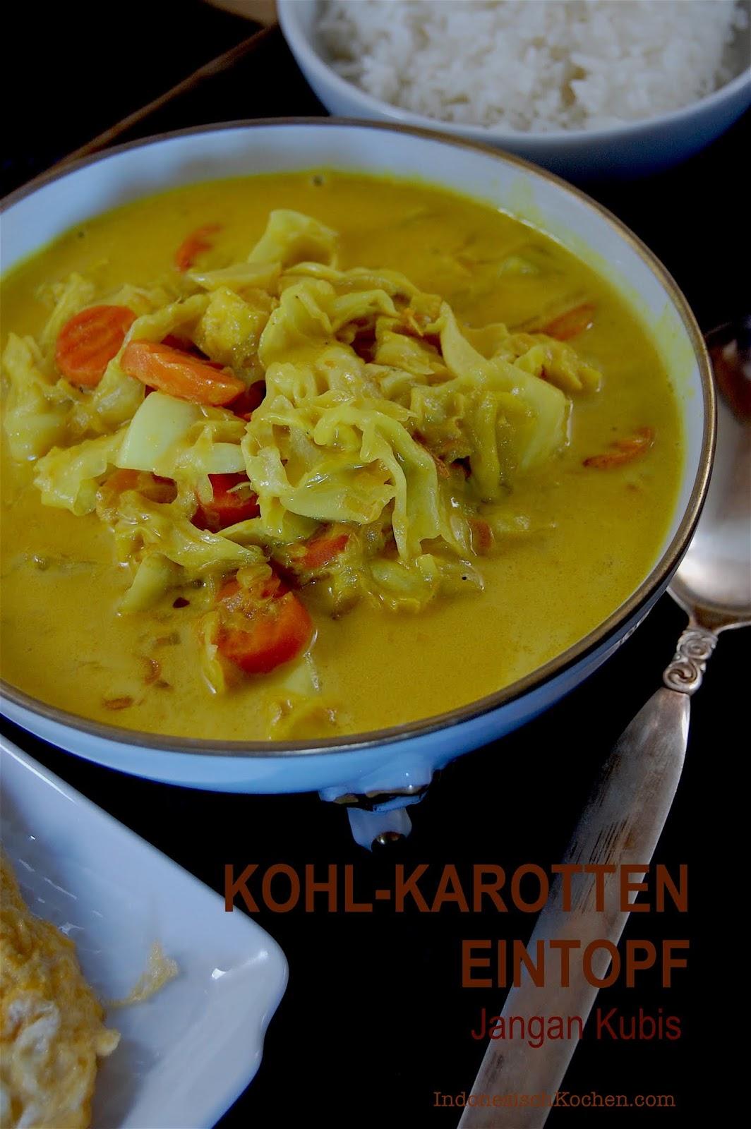 Rezept Kohl-Karotten Curry Eintopf Indonesisch