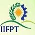 IIFPT Thanjavur Recruitment for Professor and Assistant Professor Vacancies 2020