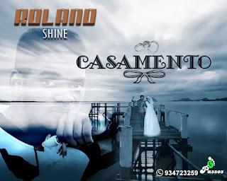 Roland Shine - Casamento download