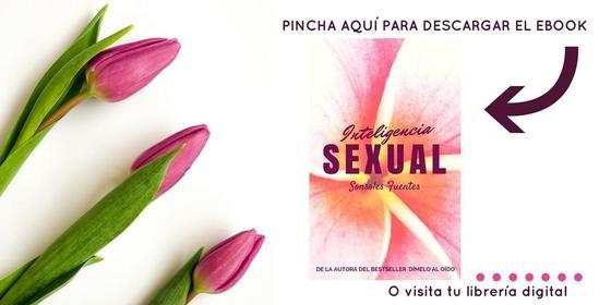 descargar libro Inteligencia Sexual de Sonsoles Fuentes
