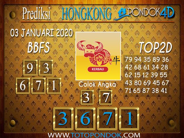 Prediksi Togel HONGKONG PONDOK4D 03 JANUARI 2020