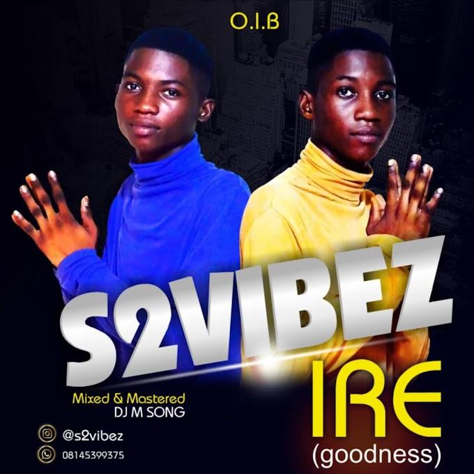 [Music]S2vibe_Ire