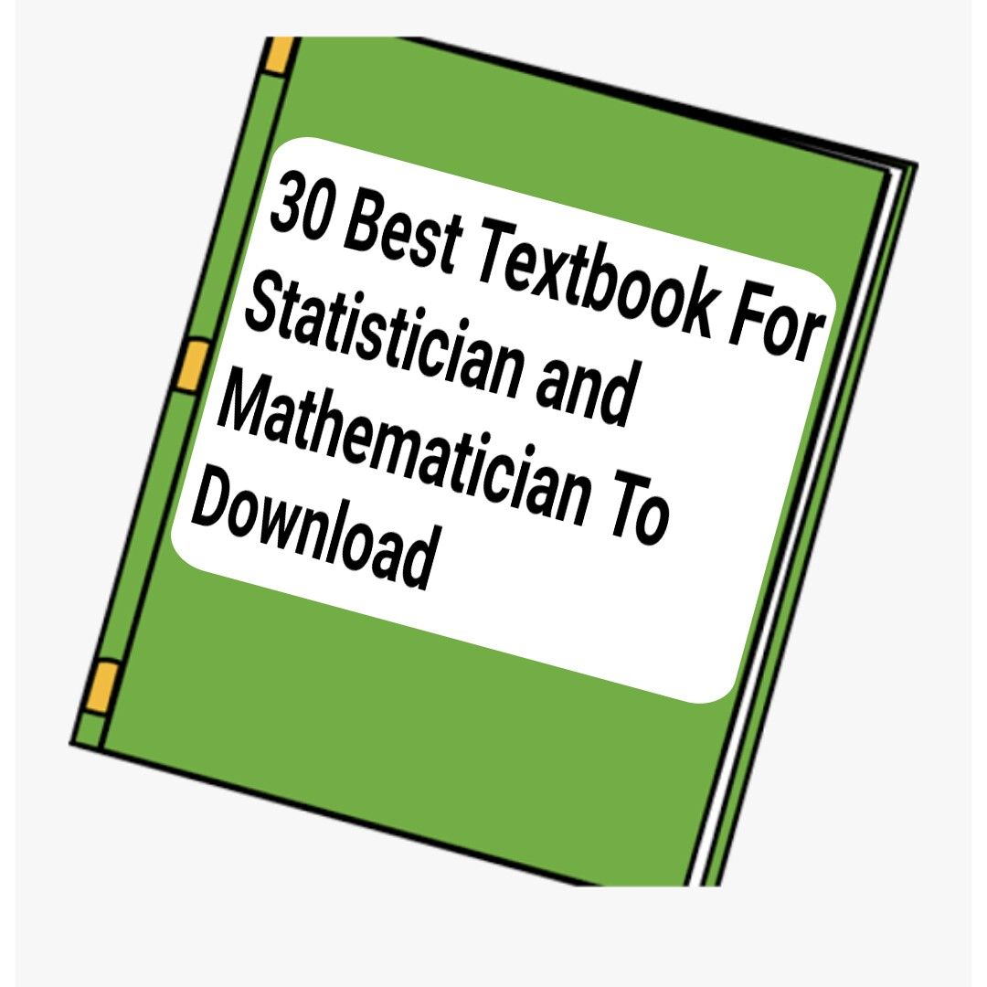 30 Best Textbook For Statistician and Mathematician To Download