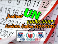 Jadwal UN (UNBK-UNKP) Terbaru Tahun 2019/2020