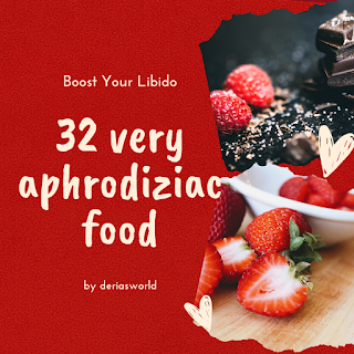 32 Very Aphrodisiac Food That Boosted Your Libido
