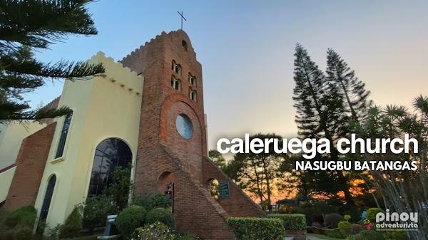 CALERUEGA CHURCH in Nasugbu Batangas: Travel Guide and How to get there?