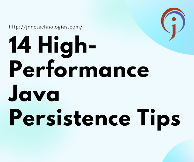 14 High-Performance Java Persistence Tips (JNNC Technologies Pvt.Ltd)