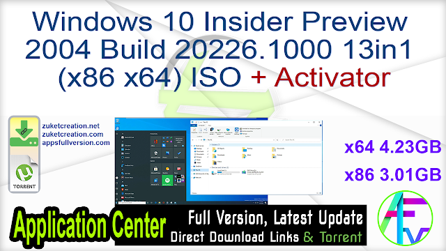 Windows 10 Insider Preview 2004 Build 20226.1000 13in1 (x86 x64) ISO + Activator