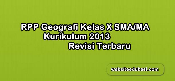 RPP Geografi Kelas 10 SMA Kurikulum 2013 Revisi 2019