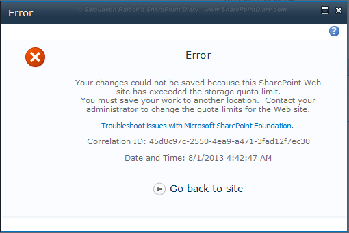 Your changes could not be saved because this SharePoint Web site has exceeded the storage quota limit.