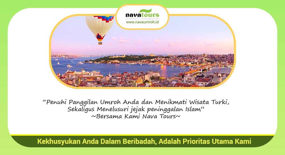 paket umroh plus Turki bersama Nava Tour