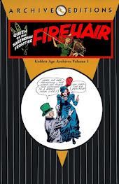 Firehair Golden Age Archives V1 - V5 [Assembled & edited by M. Barnes]