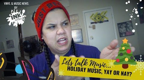 Lets Talk Holiday Music Revisited AGAIN! Yay or Nay?