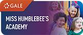 Gale Miss Humblebees academy