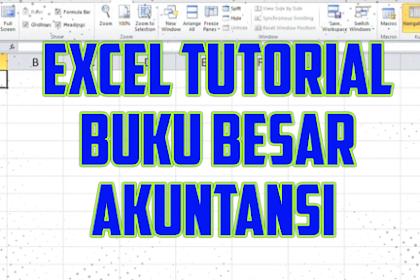 Tutorial Excel, Membuat Buku Besar Akuntansi