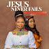 Audio: MaryJane Nweke Ft. Mercy Chinwo – Jesus Never Fails