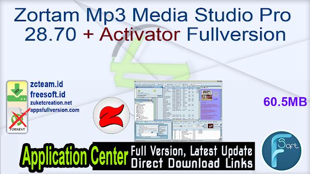 Zortam Mp3 Media Studio Pro 28.70 + Activator Fullversion