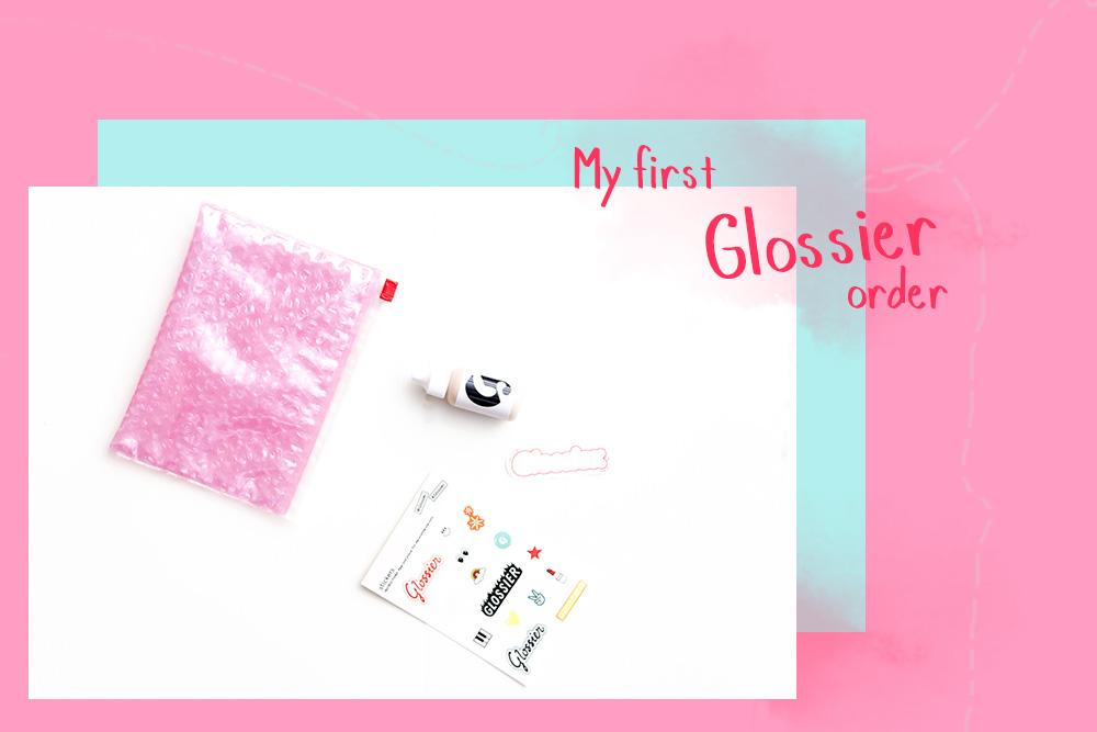 My first Glossier order
