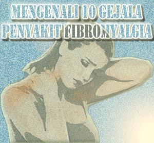 Mengenali 10 Gejala Penyakit Fibromyalgia yang Jarang Diketahui