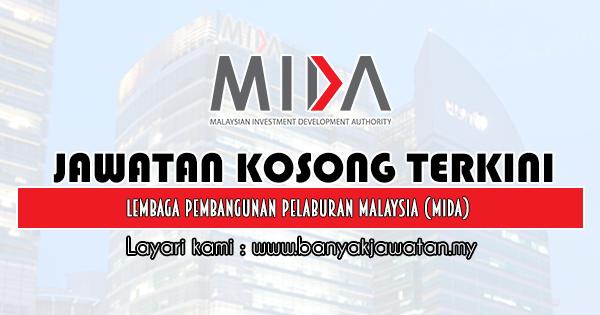 Jawatan Kosong 2020 di Lembaga Pembangunan Pelaburan Malaysia (MIDA)