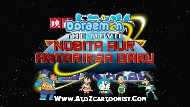 DORAEMON THE MOVIE : NOBITA AUR ANTARIKSH DAKU FULL MOVIE IN HINDI DOWNLOAD (480P HALF HD)