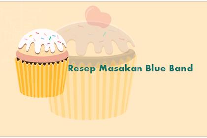Manfaat Blue Band Dalam Pembuatan Kue