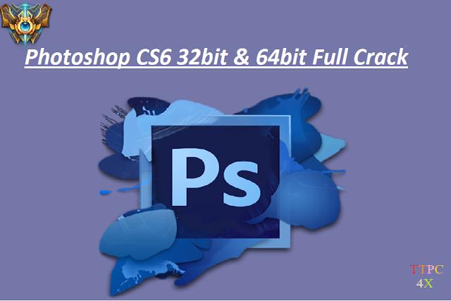 Photoshop CS6 Full Crack- Link Tốc Độ Cao