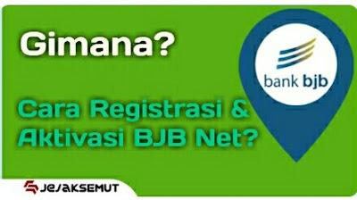 Cara Registrasi & Aktivasi BJB Net tanpa ke Bank