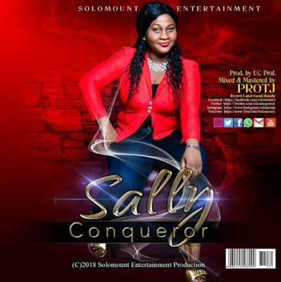 Gospel Song; Sally – Conqueror