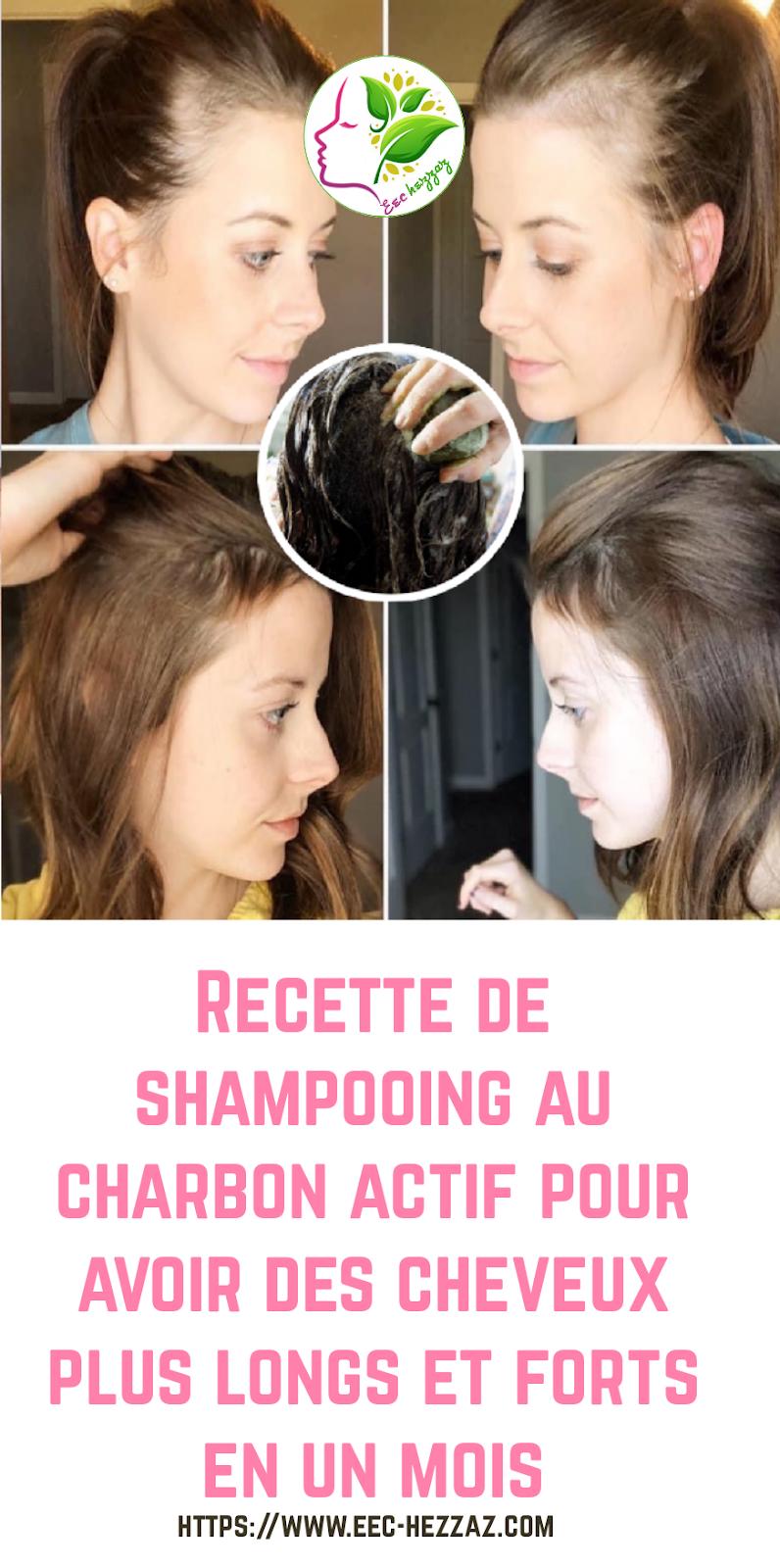 Recette de shampooing au charbon actif pour avoir des cheveux plus longs et forts en un mois