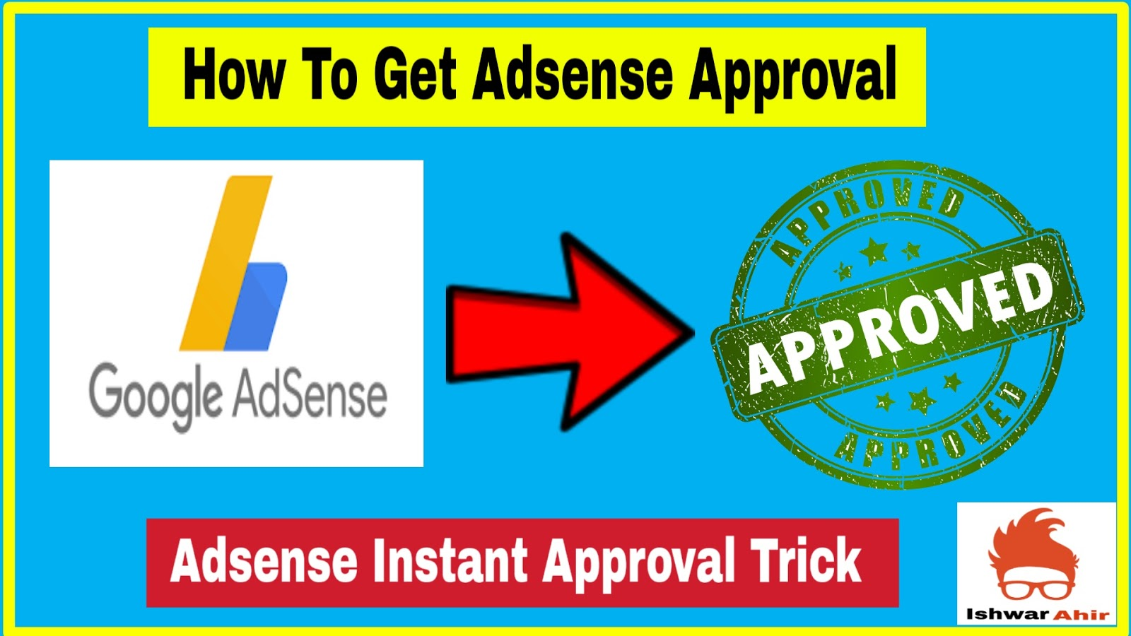 How to Get Adsense Approval Instantly