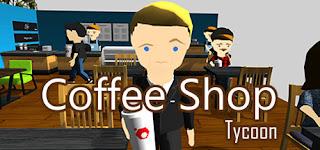شرح : تحميل لعبة لجيمع الأجهزة Coffee Shop Tycoon محاكة المقهى بحجم 108 برابط مباشر :)