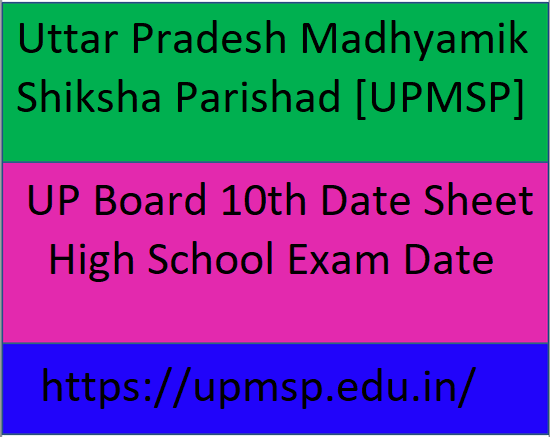 UP Board 10th Date Sheet 2021, UPMSP High School Exam Date 2021, UP Board 10th Time Table 2021