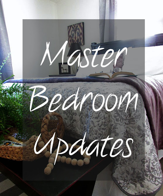 Updates to the Master Bedroom