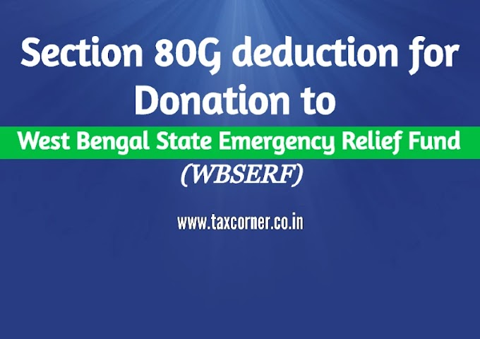 Section 80G deduction for Donation to West Bengal State Emergency Relief Fund