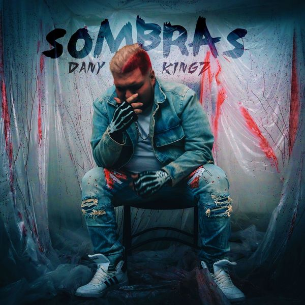 Dany Kingz – Sombras (Single) 2021 (Exclusivo WC)