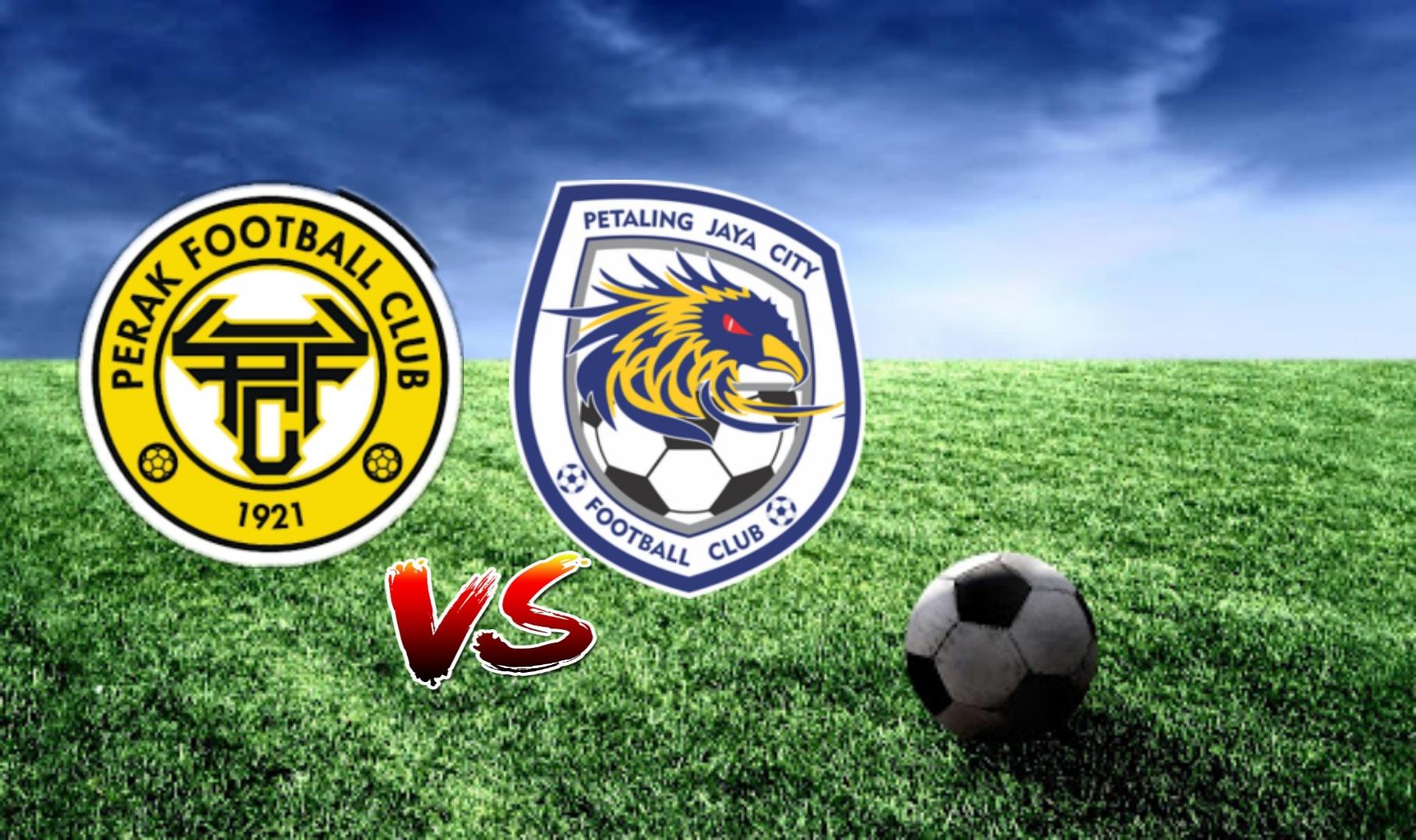 Live Streaming Perak FC vs PJ City Liga Super 7.3.2021
