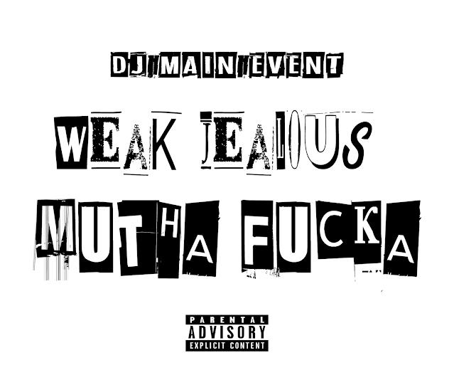 DJ Main Event; DJ MainEvent; IAmDjMainEvent