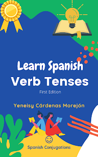 Learn Spanish  fast ebook, verb tenses in Spanish ebook
